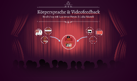"Copy of Workshop ""Körpersprache & Rhetorik"""