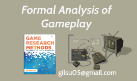 Formal Analisys of Gameplay