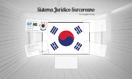 Sistema Jurídico Surcoreano
