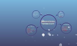 Innovationswerkstatt
