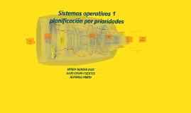 Sistemas operativos planificación por prioridades