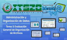 Tema 5 Evaluación General de Organizaciones de Archivos