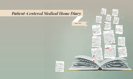 Patient-Centered Medical Home Diary