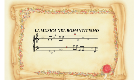Copy of la musica nel romanicismo