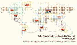 Copy of Rolul SUA in Sistemul Mondial