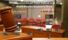 Organización del Poder Judicial en el Nuevo Sistema Acusator