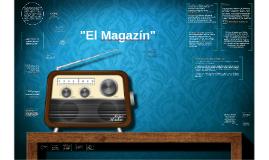 """""""El Magazín"""""""