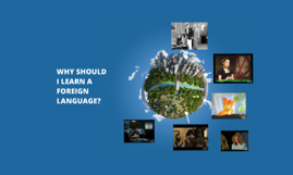 Why A Foreign Language?