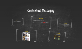 Contextual Messaging