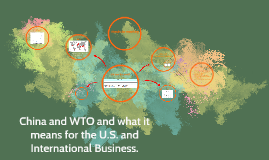 China and WTO and what it means for the U.S. and Internation