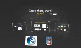 Share, share, share!