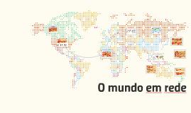 O mundo em rede