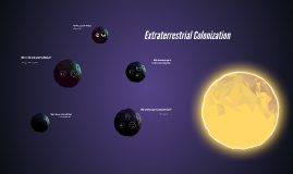 Extraterrestrial Colonization