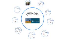 2015 Manitoba Report to Members