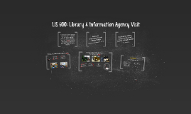 Library & Information Agency Visit