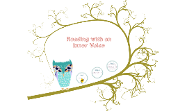 Reading With An Inner Voice