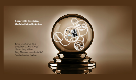 Desarrollo histórico: Modelo Psicodinámico PRESENTACIÓN INDIVIDUAL
