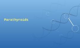 Parathyroids