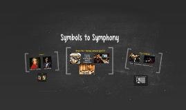 Symbols to Symphony