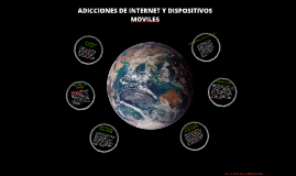 ADICCIONES DE INTERNET Y DISPOSITIVOS MOVILES