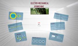 Electro-Mechanical Hybrid Bike
