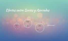 Efectos entre Socios y Asociados