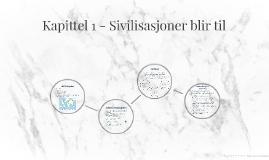 Kapittel 1 - Sivilisasjoner blir til