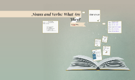 Copy of Nouns vs. Verbs: What's the Difference?