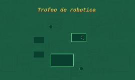 Trofeo de robotica