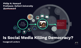 Is Social Media Killing Democracy?