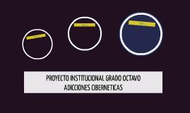 PROYECTO INSTITUCIONAL GRADO OCTAVO