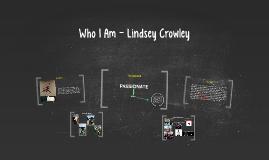 Who I Am - Lindsey Crowley