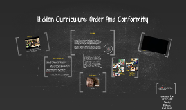 Hidden Curriculum: Order And Conformity