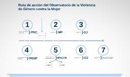 Ruta de acción del Observatorio de la Violencia de Género contra la Mujer