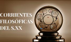 CORRIENTES FILOSÓFICAS DEL S.XX