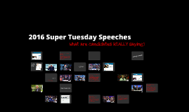 2016 Super Tuesday Speeches