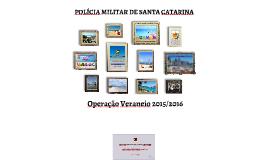 Copy of SubCmdo-G: Apresentação Operação Veraneio 2015/2016