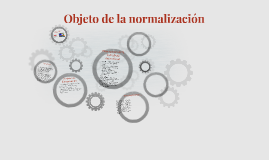 Copy of Objeto de la normalizacion