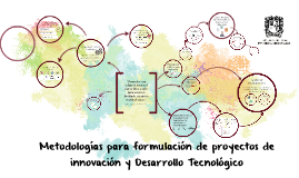 Metodologías para formulación de proyectos de innovación y D