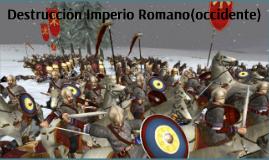 destruccion de los romanos(occidente)
