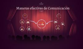 Maneras efectivas de Comunicación