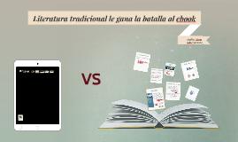 Literatura tradicional le gana la batalla al ebook