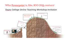 Why Powerpoint is, like, SOO 20th century!