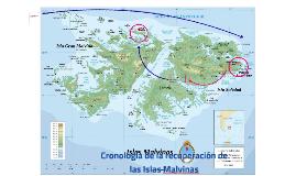 Cronología de la recuperación de las Islas Malvinas