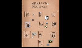 Copy of Mirar con Inocencia-Alfonso Chase