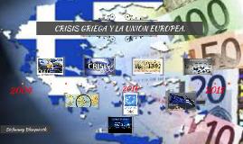 CRISIS GRIEGA Y LA UNION EUROPEA.