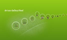 Art 101: Gallery Final