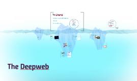 Copy of The Deepweb