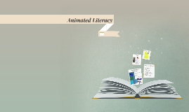 Animated Literacy