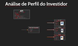 Aula 17 - API - Análise do Perfil do Investidor